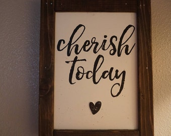 "Handmade Wooden and Metal ""Cherish Today"" Wall Decor. Brown white, black."