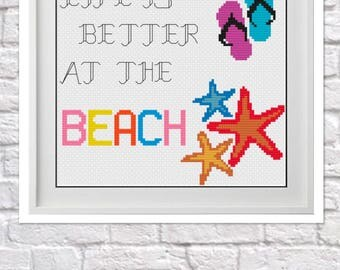 Life is Better At The Beach Counted Cross Stitch Pattern
