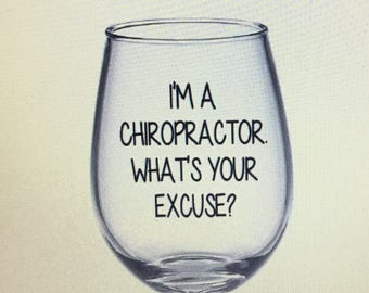 Chiropractor gift. Chiropractor wine glass.