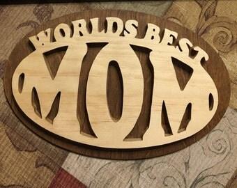 "Handmade wood plaque, ""Worlds Best Mom"" Home Decor"