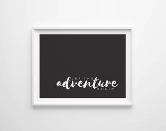 Let The Adventure Begin Print, Outdoor Print, Physical Print, Wall Decor, Wall Art, Home Decor, Hand Lettered, Adventure Print, Hiking Print