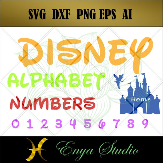 Disney Alphabet Svg Letters And Numbers SvgFont Svg Cricut