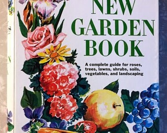Vintage Better Homes and Gardens _New Garden Book_ 1972: 2nd Edition, 5th Printing
