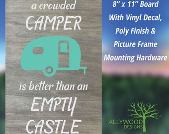 A Crowded Camper is Better than an Empty Castle