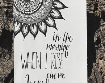 When I Rise // Calligraphy // Art Quote // Handmade // 6x9 paper