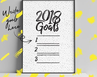 2018 Goals, New Years Resolutions, Printable, Prints, Typography, Wall Art, Art, Motivational, Poster,  Instant Download, Printable Art