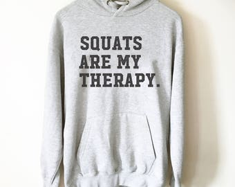 Squats Are My Therapy Hooded Sweatshirt, Squat shirt, Gym shirt, Workout shirt, Funny workout shirt, Squat day shirt, Funny Squats Shirt