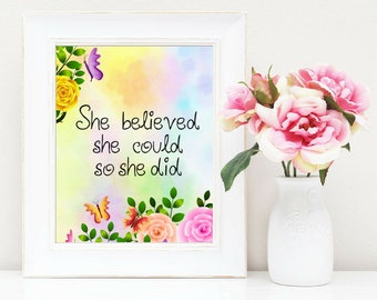 She believed she could so she Did Children's Printable Digital Floral Butterfly Wall Art Nursery Decor Baby Shower Gifts Inspirational Quote
