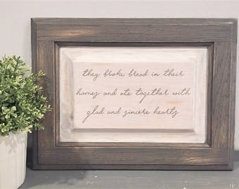 They Broke Bread In Their Homes Sign, They Broke Bread Wood Sign, Farmhouse Sign, Rustic Sign, White Wash Sign, Pyrography Sign, Acts 2:46