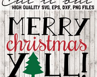 Merry Christmas Yall SVG | Christmas SVG | Svg Files | High Quality Svg Eps Dxf Png Files | Cricut and Cameo Files | Instant Download