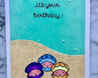 Be A Little Shellfish Birthday Card