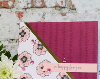 So Happy For You Handmade Floral/Flower Design A6 Card