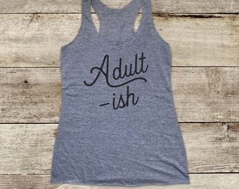 Adult -ish funny workout walking - funny Soft Tri-blend Soft Racerback Tank fitness gym yoga exercise birthday gift