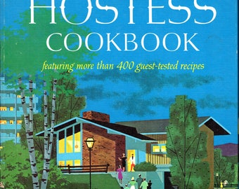 1967 Betty Crocker's HOSTESS COOKBOOK Spiral Hardcover 400 Recipes for  Guests Dinner Parties Etc Illustrated