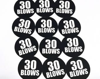 30th Birthday Stickers - 30 BLOWS - Round 1 1/2 Inch Handmade Stickers, Black and White, Set of 12