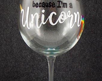 I drink Like a Horse Because I'm a UNICORN, Hand Painted RED WINE Glass, Rainbow Tail, Funny Gifts for Her
