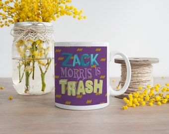 Zack Morris is Trash Coffee mug