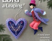 Lord a-Leaping PDF pattern for a hand sewn wool felt ornament