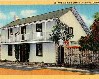 Vintage California Postcard - Old Whaling Station, Monterey (Unused)