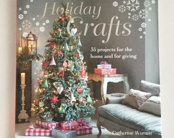 Holiday Crafts Book Christmas Crafts Projects Craft Book Hardback