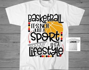 Basketball It's Not Just A Sport It's A Lifestyle T-Shirt   Girls Basketball Shirt   Girls Basketball Gift   Basketball Player Gift