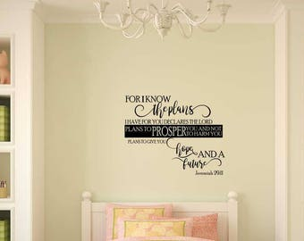 Vinyl wall decal art For I know the plans I have for you declares the Lord plans to prosper you and not to harm you  D06a