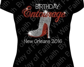 BIRTHDAY ENTOURAGE Heel with Destination Bling Rhinestone, Birthday Crew, GIRLS Trip, Birthday Squad, Birthday Queen, Custom Tee