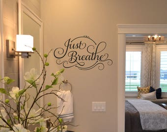 Just Breathe decal bathroom sticker for the wall KW1179