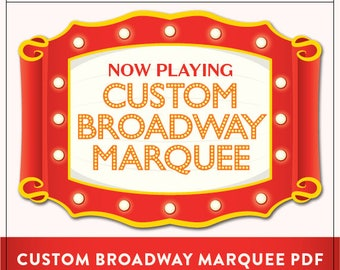 Customized Broadway Marquee PDF | You Provide Your Custom Text and We Provide 1 Customized PDF | Not An Instant Download