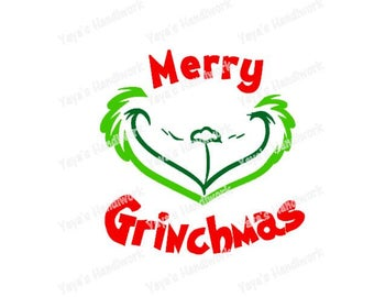 Merry Grinchmas - Digital file - INSTANT DOWNLOAD - svg, png, pdf, silhouette