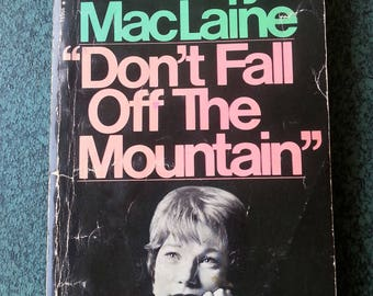 Shirley MacLaine paperback book biography Don't Fall Off the Mountain