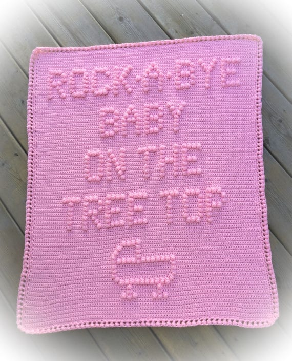 Rock A Bye Baby on the Tree Top Crochet Baby Blanket Pattern - Baby Blanket Pattern - Blanket Pattern