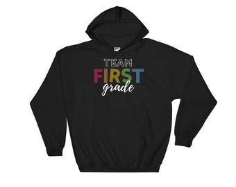 Team First Grade Teacher Hooded Sweatshirt