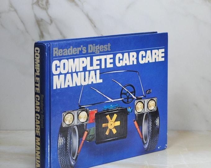 Vintage Book, Complete Car Care, Readers Digest, 1981, Hardback