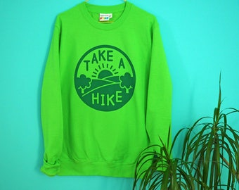 Take a Hike Green Jumper, Hiking Sweater, Adventure Sweatshirt, Explore Sweater, Hiker Jumper, Green Nature Sweater, Tree Jumper, Rambler
