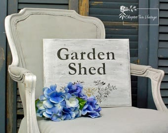 Reclaimed Wood Sign, Garden Shed Wood Sign, Hand Painted Wood Sign, Hand Made Wood Sign