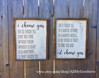 I choose you rustic painted sign