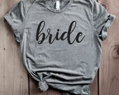 Bride Shirt, Bride Top, Bride Gift, Bridal Gift, Wedding Shirt, Gift for Bride, Wedding Tank Top, Wedding Tanks, Bridal Tanks