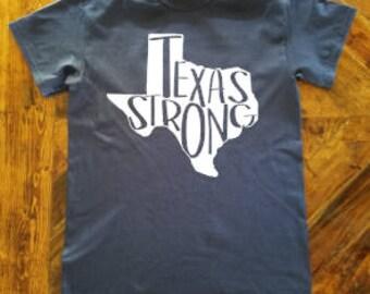 Texas Strong Shirt / #texasstrong / Hurricane Harvey Relief Shirt / Texas Pride