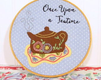 Once Upon a Teatime Applique and Embroidery Pattern - Hoop Art DIY