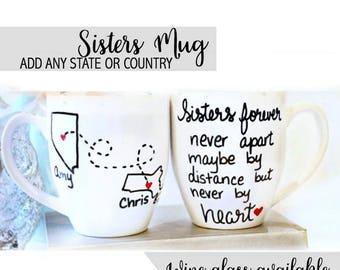 Sisters Mug, Sister Gift, Sister Coffee Mug, Long Distance Mug , Gifts for Sister, Moving Away Mugs, Sister Birthday Gift, Gift for Sister