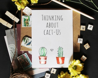 Thinking About Cact-Us! Funny Cactus Succulent Pun Greeting Card. Anniversary, Valentine's Day, Birthday Card.