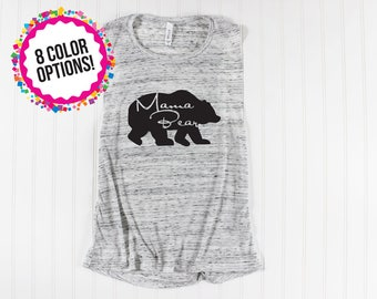Mama Bear Shirt/ Mama Bear Tank Top/ Muscle Tank/ Bella Muscle Tank/ Tired as a Mother Shirt/ Mom Life/ Womens Graphic Tee/ Mom Graphic Tee