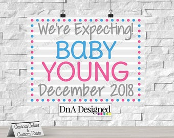 Printed We are Expecting Print - Baby Pregnancy Announcement Sign - Baby is Due - Photo Prop - {2PRA}