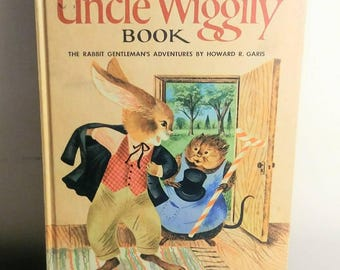 The Uncle Wiggly Book Howard Garis Illustrated by Carl and Mary Hauge Vintage Story Book