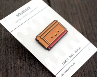 Squeegee Enamel Pin - Free UK Postage - | Limited Edition Badge | Lapel Pin Screen print Badge |  Enamel Pin