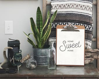 Home Sweet Home - 8 x 10 Print