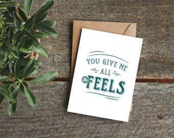 Valentine's Day Card, Funny Valentine's Day Card, Boyfriend Card, Love Card for Him, Husband Card, All the Feels, Boyfriend Birthday Card
