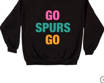 Go Spurs Go Sweatshirt