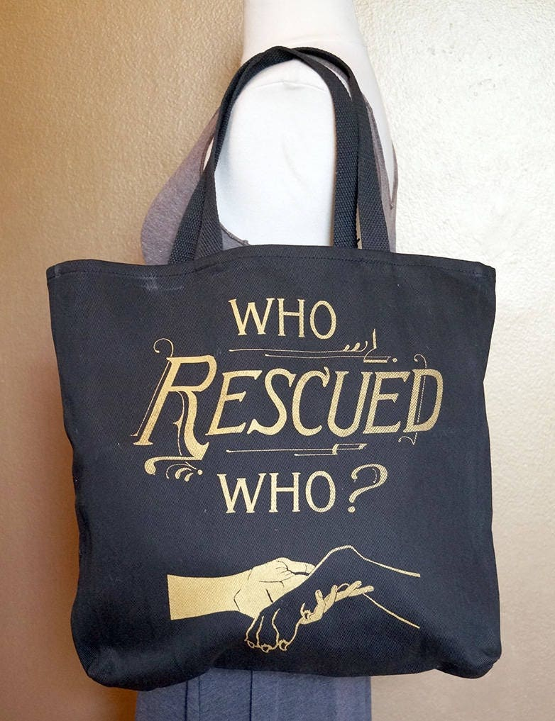 "Tote Bag ""Who Rescued Who?"" Gold Ink on Black Cotton"